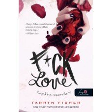F*ck Love - Kapd be, szerelem!    10.95 + 1.95 Royal Mail